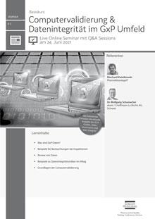 Live Online Seminar: Basiskurs Computervalidierung & Datenintegrität im GxP Umfeld (B 3)