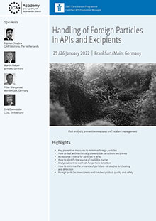 Handling of Foreign Particles in APIs and Excipients<br>Im Auftrag der ECA Academy